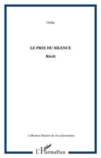 Prix du silence Le