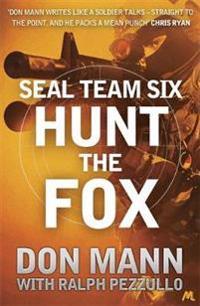SEAL Team Six Book 5: Hunt the Fox