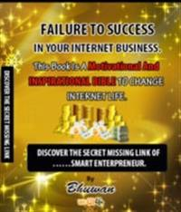 Failure to Success in Your Internet Business
