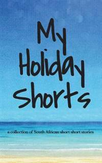 My Holiday Shorts