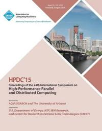 Hpdc 15 24th International Symposium on High Performance Parallel and Distributed Computing