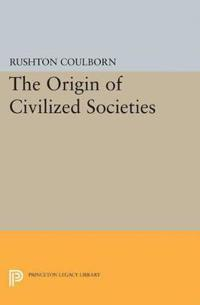 Origin of Civilized Societies
