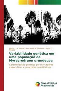 Variabilidade Genetica Em Uma Populacao de Myracrodruon Urundeuva