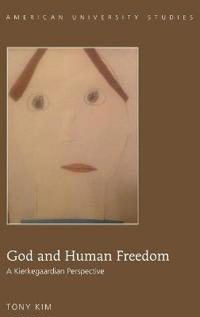 God and Human Freedom