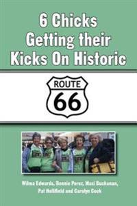 6 Chicks Getting Their Kicks on Historic Route 66