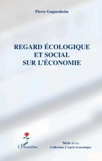 Regard ecologique et social sur economie