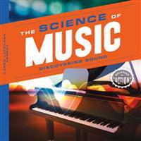 Science of Music: Discovering Sound