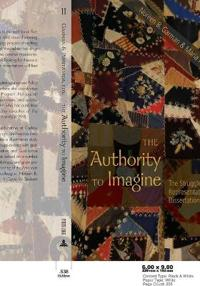 The Authority to Imagine: The Struggle Toward Representation in Dissertation Writing