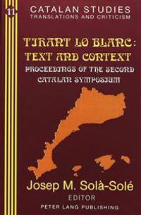 Tirant Lo Blanc: Text and Context
