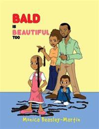 Bald Is Beautiful Too