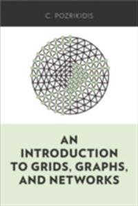Introduction to Grids, Graphs, and Networks