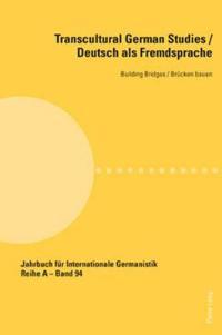 Transcultural German Studies / Deutsch Als Fremdsprache
