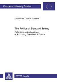 The Politics of Standard Setting