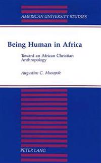 Being Human in Africa