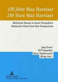 150 Jahre Max Havelaar 150 Years Max Havelaar