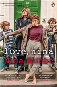 Love, nina - despatches from family life