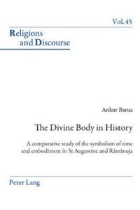 The Divine Body in History