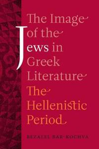 The Image of the Jews in Greek Literature