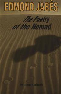 Edmond Jabes, the Poetry of the Nomad