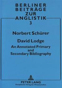 David Lodge: An Annotated Primary and Secondary Bibliography