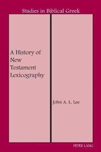 A History of New Testament Lexicography