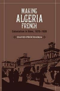 Making Algeria French