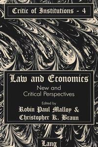 Law and Economics: New and Critical Perspectives