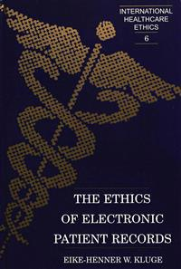 The Ethics of Electronic Patient Records