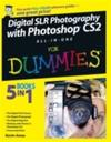 Digital SLR Photography with Photoshop CS2 All-In-One For Dummies