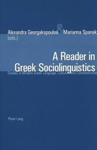 A Reader in Greek Sociolinguistics