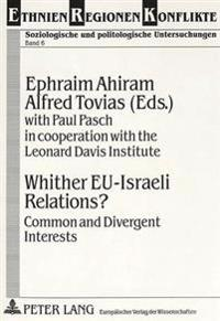 Whither Eu-Israeli Relations?: Common and Divergent Interests