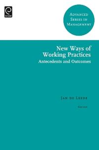 New Ways of Working Practices: Antecedents and Outcomes