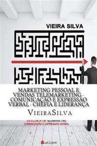 Marketing Pessoal E Vendas Telemarketing Comunicao E Expressao Verbas Chefia E Lideranca