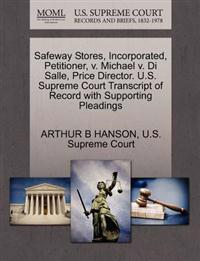 Safeway Stores, Incorporated, Petitioner, V. Michael V. Di Salle, Price Director. U.S. Supreme Court Transcript of Record with Supporting Pleadings