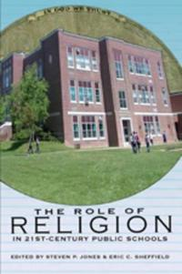 The Role of Religion in 21st Century Public Schools
