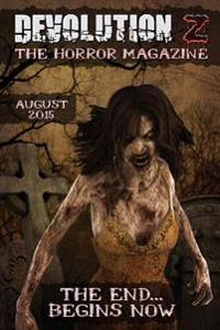 Devolution Z: The Horror Magazine August 2015