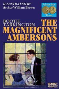 The Magnificent Ambersos (Illustrated by Arthur William Brown)