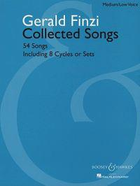 Gerald Finzi Collected Songs: 54 Songs, Including 8 Cycles or Sets