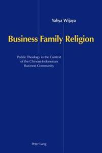 Business, Family And Religion