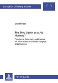 The Third Sector As A Job Machine?