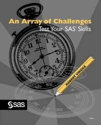 An Array of Challenges--Test Your SAS(R) Skills