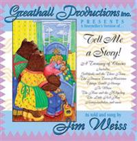 Tell Me a Story!: A Treasury of Classics