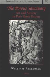 The Porous Sanctuary: Art and Anxiety in Poe's Short Fiction