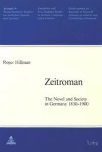 -Zeitroman-: The Novel and Society in Germany 1830-1900