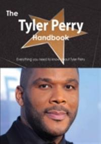 Tyler Perry Handbook - Everything you need to know about Tyler Perry