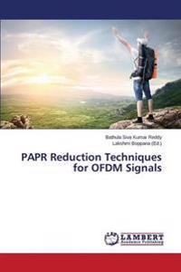 Papr Reduction Techniques for Ofdm Signals