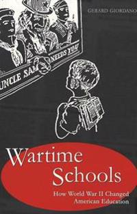 Wartime Schools: How World War II Changed American Education