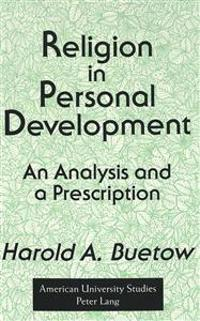 Religion in Personal Development: Analysis and a Prescription
