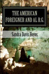 The American Foreigner and Al R.G.