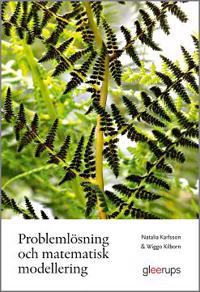 Problemlösning och matematisk modellering
